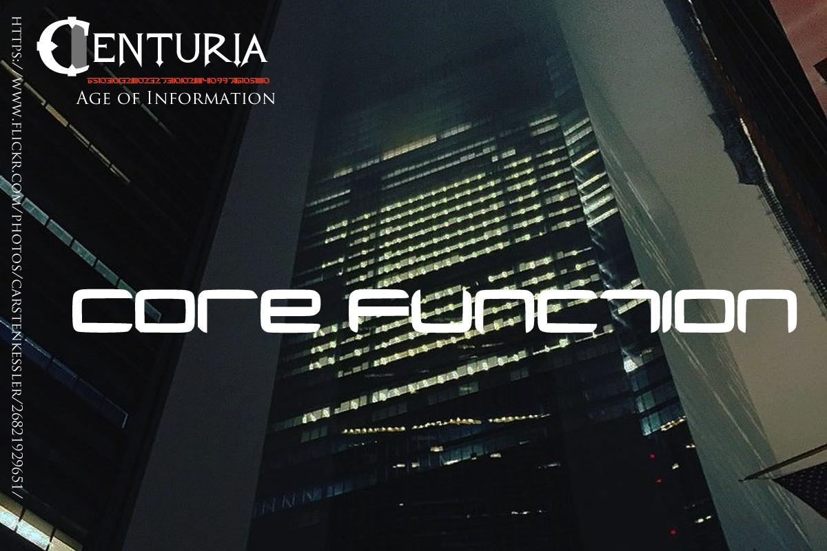 Centuria - Core Function
